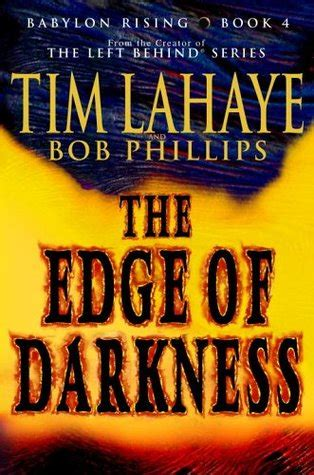 edge of darkness the cincinnati series books the edge of darkness babylon rising 4 by tim f lahaye