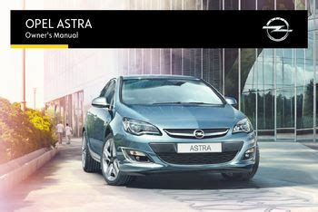 2017 Opel Astra Owner S Manual Pdf 345 Pages
