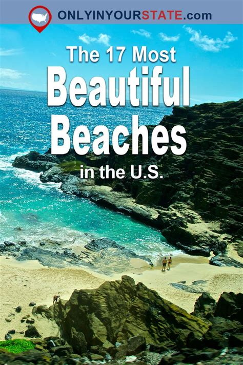 best vacation beaches these 17 gorgeous beaches around the u s will leave you