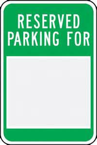 Reserved Parking Template by Reserved Parking Signs Pictures To Pin On