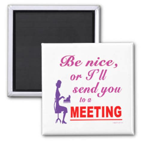 Send You To A Meeting Sarcastic Office Humor Card Zazzle Meetings Humor Quotes Quotesgram
