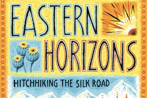 eastern horizons hitchhiking the silk road books wolfsong media