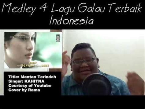 film indonesia galau terbaik medley 4 lagu galau terbaik indonesia cover by rama