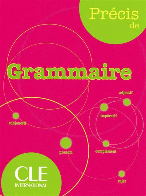 0004335619 precis de grammaire francaise pr 233 cis de grammaire dictionnaire