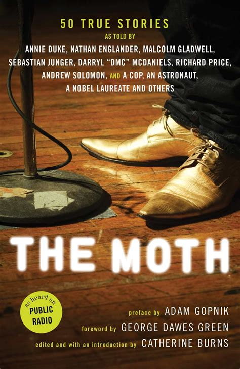 the moon moth and other stories books from the storytelling phenomenon the moth book 50 true