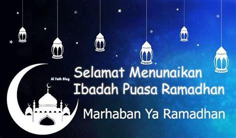 Ramadan Lebaran 6 kata ucapan menyambut bulan ramadhan 2019 terbaik al