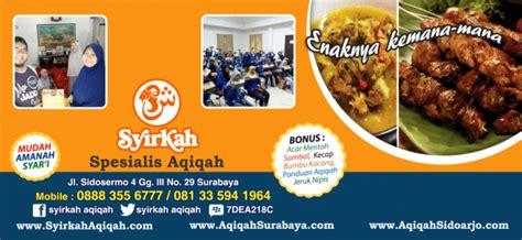 Aqiqah Yang Enak Surabaya Sidoarjo aqiqah surabaya gresik sidoarjo bangkalan sesuai syariah