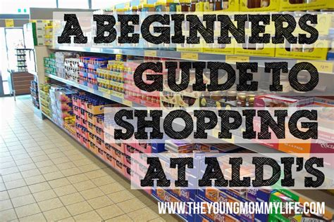 A Beginners Guide To Shops the beginners guide to shopping at aldi s the