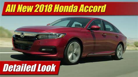 all new honda accord 2018 all new 2018 honda accord detailed look
