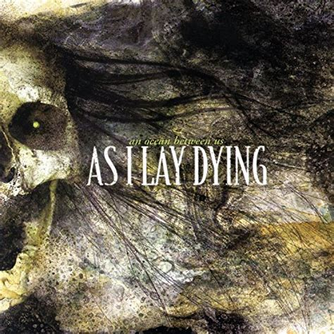 Kaos As I Lay Dying An Between Us Dtg an between us as i lay dying