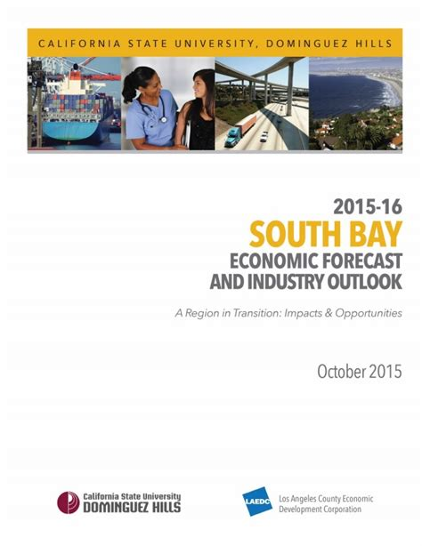 Csu East Bay Mba Cost by 2015 16 South Bay Economic Forecast And Industry Outlook
