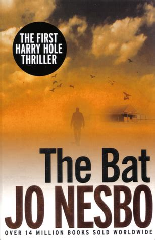 the bat harry hole the bat harry hole 1 by jo nesb 248 reviews discussion bookclubs lists
