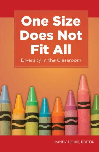 one size does not fit all acknowledging and addressing whatã s wrong with american education books a book review by zetta brown one size does not fit all