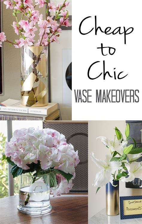 inexpensive home decor cheap to chic vase makeovers diy projects diy home