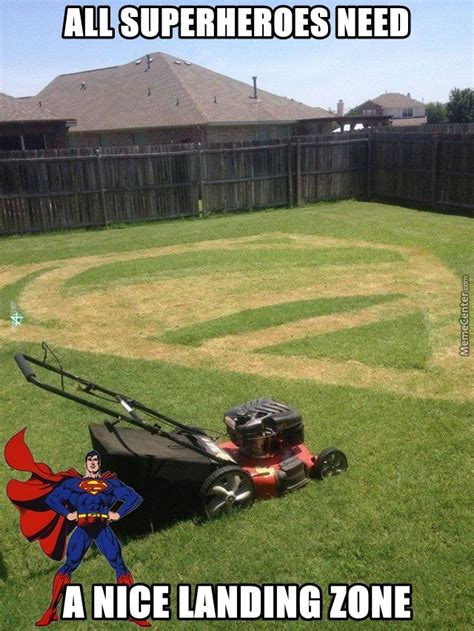 Grass Memes - who said mowing your lawn is boring by fraterbbobbo