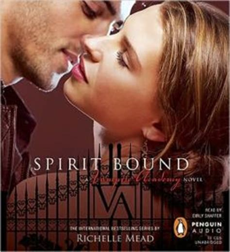 spirit bound spirit bound academy series 5 by richelle mead