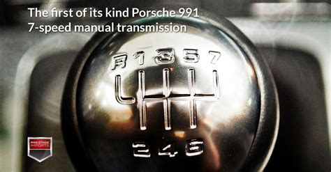 Porsche 7 Speed Manual by The Of Its Porsche 991 7 Speed Manual Transmission