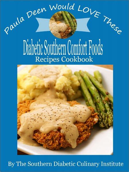diabetic comfort food recipes paula deen would love these diabetic southern comfort