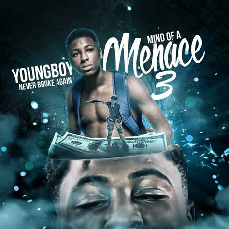 youngboy never broke again no mentions lyrics mind of a menace 3 mixtape by nba youngboy