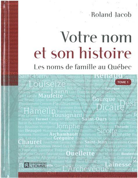 les canadiens franã ais origine des familles ã sgcf