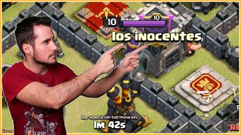 Coc Clash Of Clans 14 los inocentes anikiloentuclan 14 clash of clans