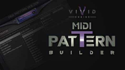 midi pattern library quot vivid quot walkthroughs 7 midi pattern builder drag drop