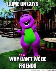 come on guys barney meme generator captionator