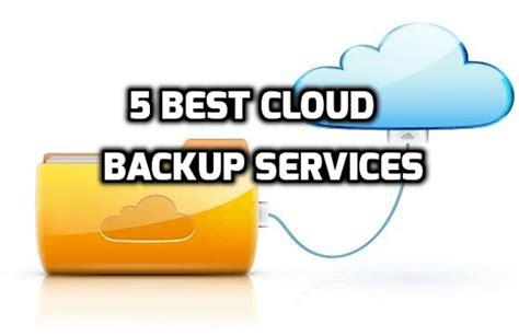best backup services 5 best cloud backup services for data storage