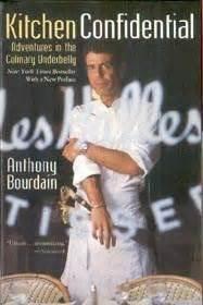 Anthony Bourdain Kitchen Confidential Kitchen Confidential By Anthony Bourdain