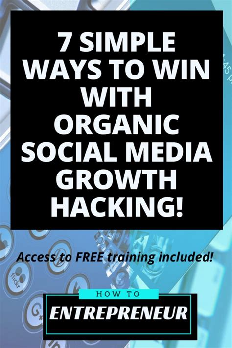 7 Ways To Win A by 7 Simple Ways To Win With Organic Social Media Growth