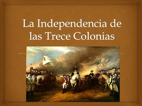 imagenes inglesas la independencia de las trece colonias youtube