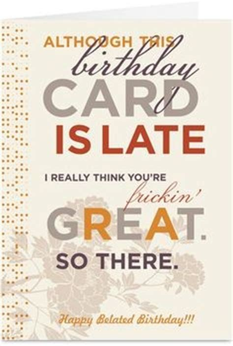 belated birthday card template belated birthday quotes quotesgram