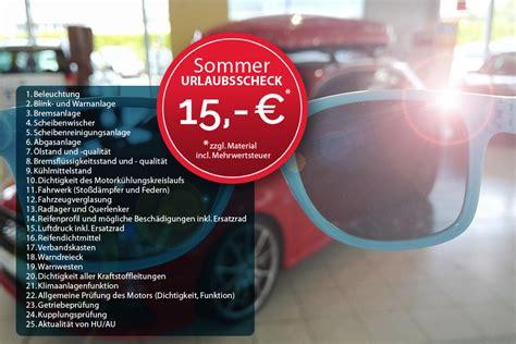 Vw Auto Urlaubscheck by Autohaus Henzel Gmbh Urlaubs Check