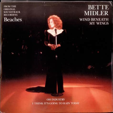 bette midler wind beneath my wings bette midler wind beneath my wings uk 12 quot vinyl single 12