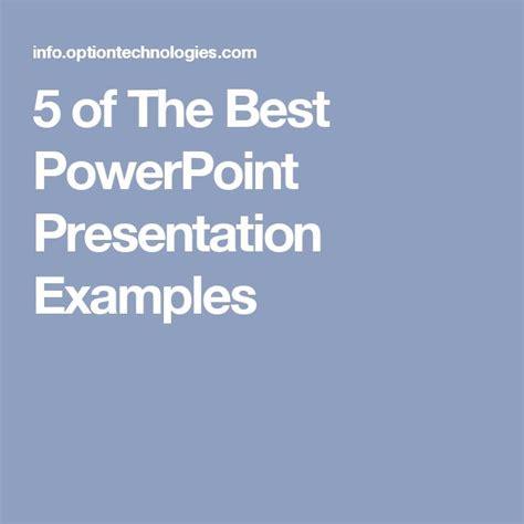 The 25 Best Powerpoint Presentation Exles Ideas On The Best Powerpoint Presentations