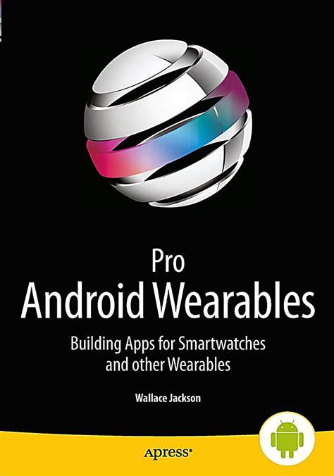 android wearables pro android wearables buch portofrei bei weltbild de bestellen