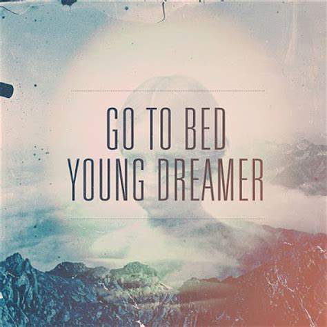going to bed sublimacje go to bed young dreamer
