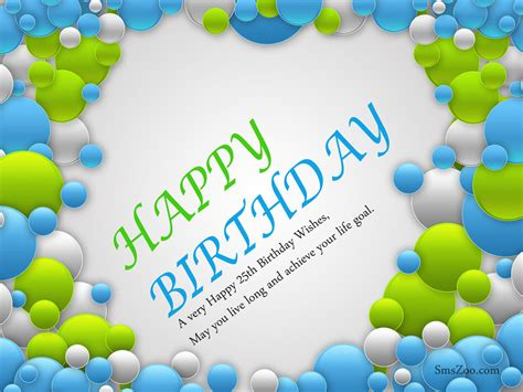 birthday and wishes 25th birthday wishes quotes with images birthday wishes