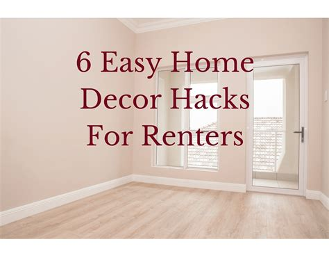 6 easy home decor hacks for renters decorator s voice