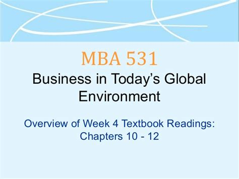 Mba Overview by Mba 531 Week 4 Overview Chap 10 12