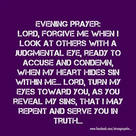 Forgive Me Lord For I Isinned by Evening Prayer Lord Forgive Me When I Am Judgmental