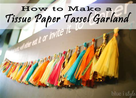 How To Make Tissue Paper Tassels - entertaining with style how to make a tissue paper