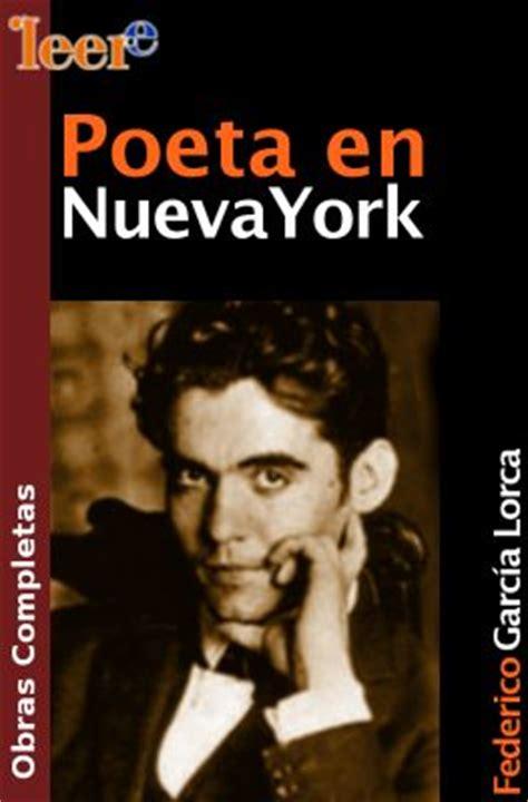 poeta en nueva york 1503048608 poeta en nueva york de federico garcc3ada lorca la lamentable