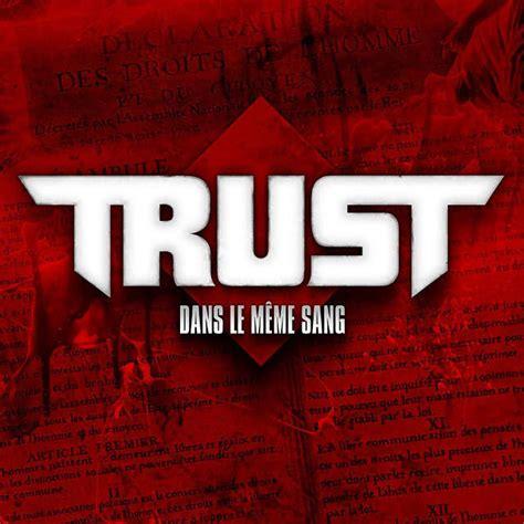 Le Meme Sang - trust annonce la sortie d un nouvel album 187 oui fm