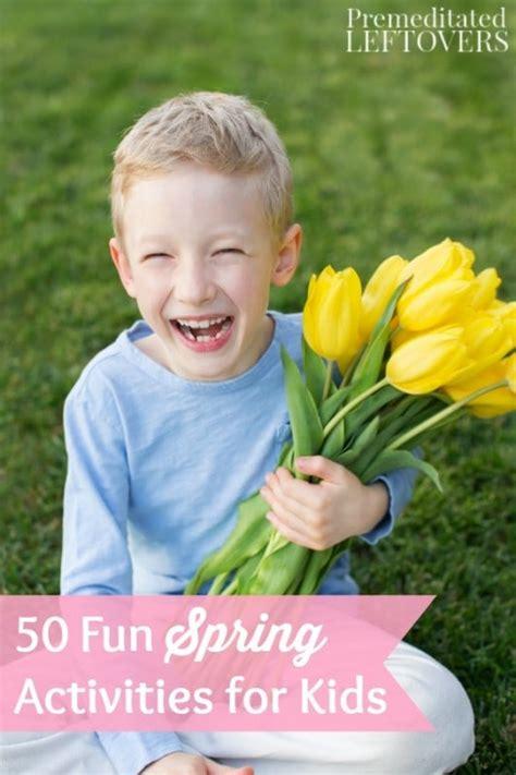 fun spring activities  kids
