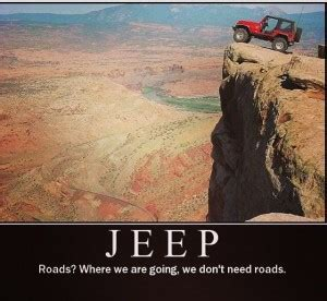 Quotes About Jeeps Jeep Quotes Quotesgram