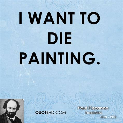 i want to be a artist i want to die quotes quotesgram