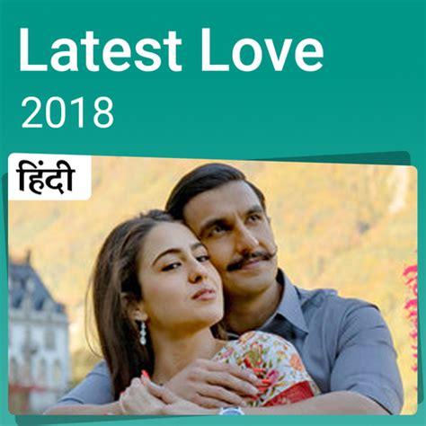 latest love  hindi  playlist  bollywood