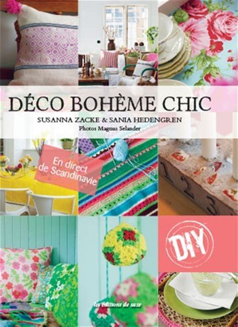 Diy Deco Boheme by Livre D 233 Co Boh 232 Me Chic Diy A A Patrons