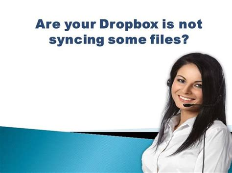 dropbox help number are your dropbox is not syncing some files authorstream